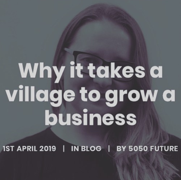 Why it takes a village to grow a business